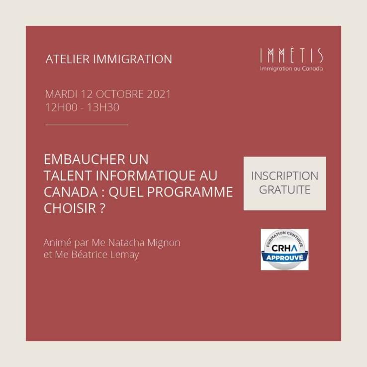 Atelier Immigration - Embaucher un talent informatique au Canada : quel programme choisir ?