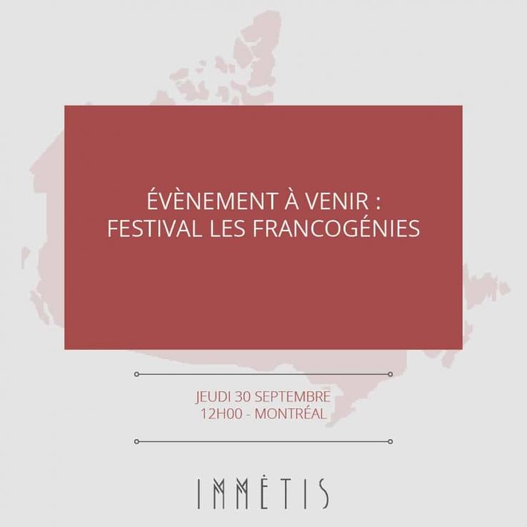 FESTIVAL LES FRANCOGÉNIES
